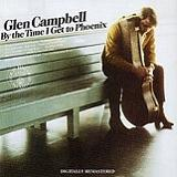 By The Time I Get To Phoenix Lyrics Glen Campbell