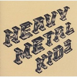 Heavy Metal Kids Lyrics Heavy Metal Kids
