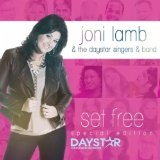 Set Free Lyrics Joni Lamb & The Daystar Singers & Band