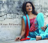 Sanata : Stillness Lyrics Kiran Ahluwalia