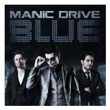Blue Lyrics Manic Drive