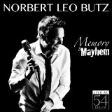 Memory and Mayhem Live at 54 Below  Lyrics Norbert Leo Butz