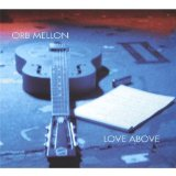 Love Above Lyrics Orb Mellon