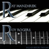 Ballads Before the Rain Lyrics Ray Manzarek & Roy Rogers