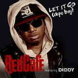 Let It Go (Dope Boy) (Single) Lyrics Red Cafe