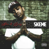 Alive & Living Lyrics Skeme
