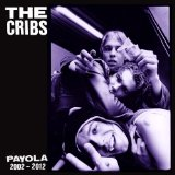 Payola Lyrics The Cribs