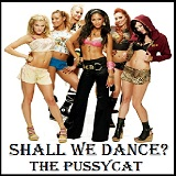 Shall We Dance? Lyrics The Pussycat Dolls