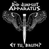 Et Tu, Brute? (EP) Lyrics The Red Jumpsuit Apparatus