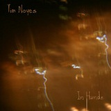 In Hands Lyrics Tim Noyes
