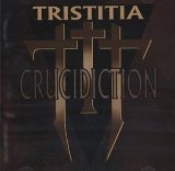 Crucidiction Lyrics Tristitia