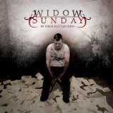In These Rusted Veins Lyrics Widow Sunday
