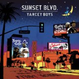 Sunset Blvd. Lyrics Yancey Boys