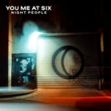 Night People Lyrics You Me At Six