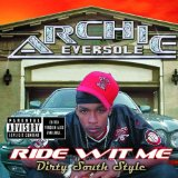 Ride Wit Me Dirty South Style Lyrics Archie Eversole