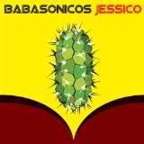 Jessico Lyrics Babasonicos
