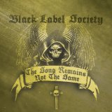 Song Remains Not The Same Lyrics Black Label Society