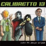 Enter The Danger Brigade Lyrics Calibretto 13