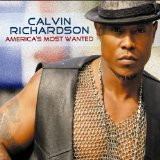 America's Most Wanted Lyrics Calvin Richardson