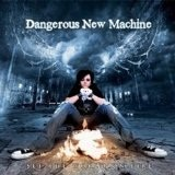 Set The World On Fire Lyrics Dangerous New Machine