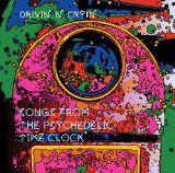 Songs From The Psychedelic Time Clock  Lyrics Drivin' N' Cryin'