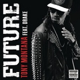 Tony Montana (Single) Lyrics Future