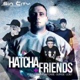 Hatcha & Friends EP Lyrics Hatcha
