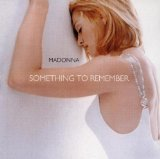 Something To Remember Lyrics Madonna