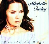Lovely in Blue Lyrics Michelle Turley
