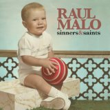 Sinners & Saints Lyrics Raul Malo