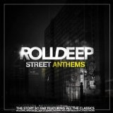 Street Anthems Lyrics Roll Deep