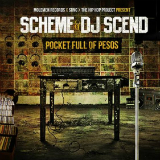 Pocket Full of Pesos (Mixtape) Lyrics Scheme & DJ Scend