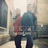 The Cool Guys EP Lyrics Scott & Brendo