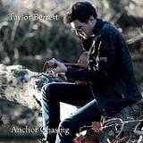 Anchor Chasing (EP) Lyrics Taylor Berrett