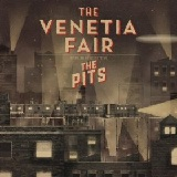 The Pits (EP) Lyrics The Venetia Fair