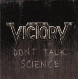 Don't Talk Science Lyrics Victory