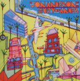 In The City Of Angels Lyrics Anderson Jon