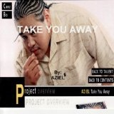 Take U Away Lyrics Aziel
