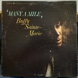 Many A Mile Lyrics Buffy Sainte-Marie
