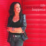 Life Happens Lyrics Candi Staton