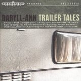 Trailer Tales Lyrics Daryll-ann