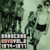 Hardcore Vol 1 1974-77 Lyrics Devo