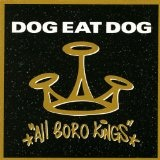 All Boro Kings Lyrics Dog Eat Dog