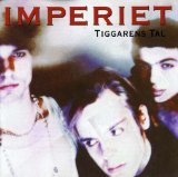 Tiggarens Tal Lyrics Imperiet