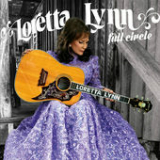 Full Circle Lyrics Loretta Lynn