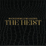 The Heist Lyrics Macklemore & Ryan Lewis