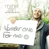 Number One For Me (Single) Lyrics Maher Zain