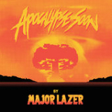 Apocalypse Soon (EP) Lyrics Major Lazer