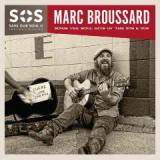 S.O.S. 2: Save Our Soul – Soul On A Mission Lyrics Marc Broussard