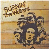 Burnin' Lyrics Marley Bob